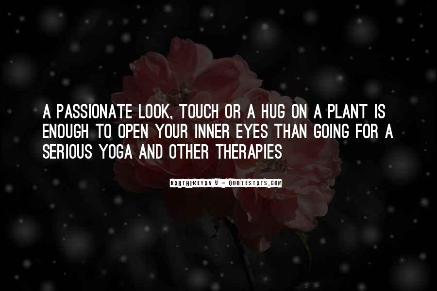 Quotes About Plants And Nature #1570185