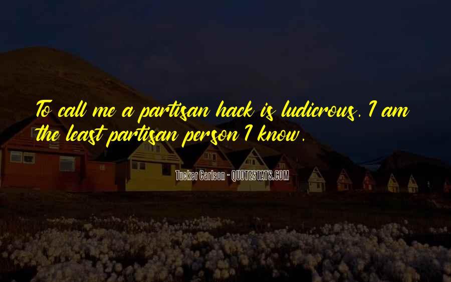 Quotes About Partisans #1027772