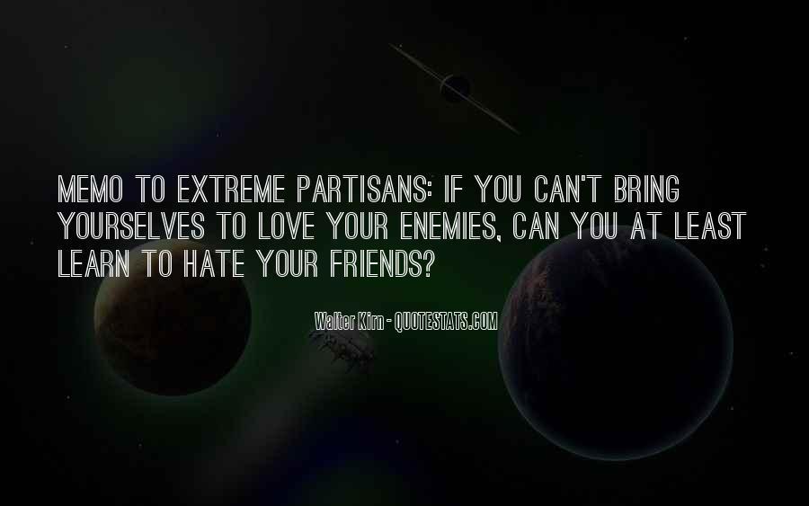 Quotes About Partisans #1609503