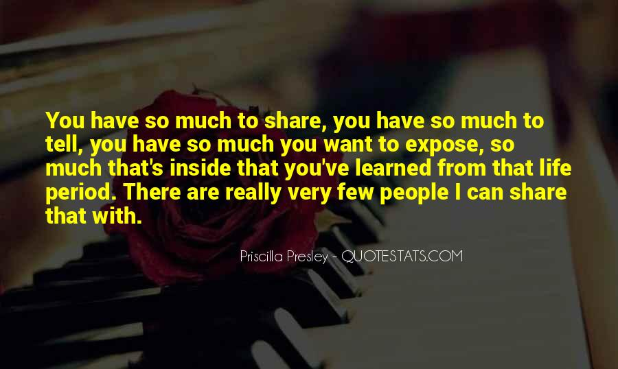 Quotes About Life You Can Share #1290156