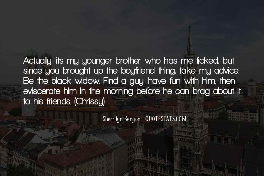 Quotes About Younger Boyfriend #562569