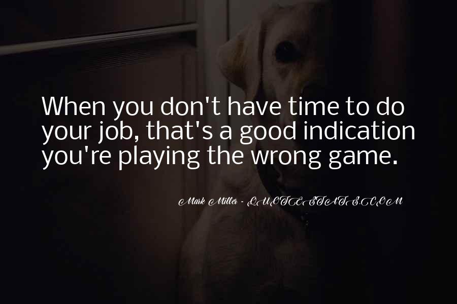 Quotes About Game Development #1725278