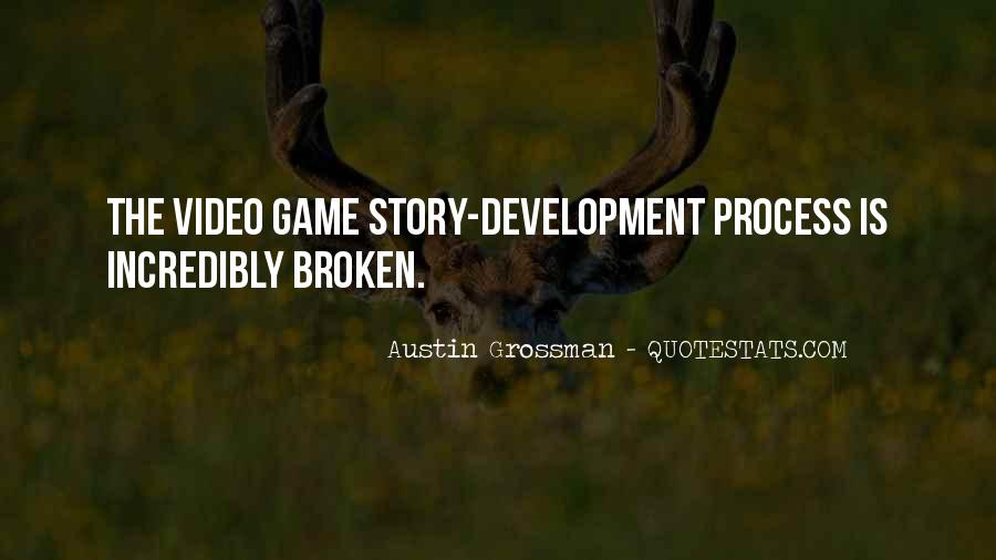 Quotes About Game Development #1738772