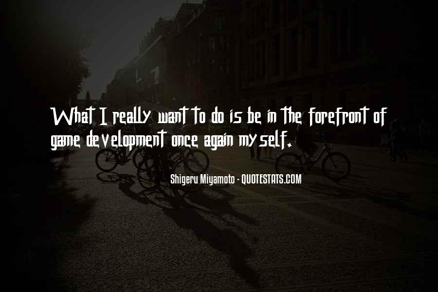 Quotes About Game Development #455890
