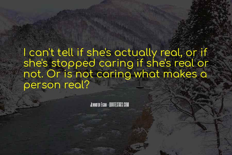 Quotes About Actually Caring #1873534