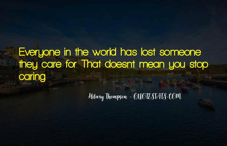 Quotes About Actually Caring #39360