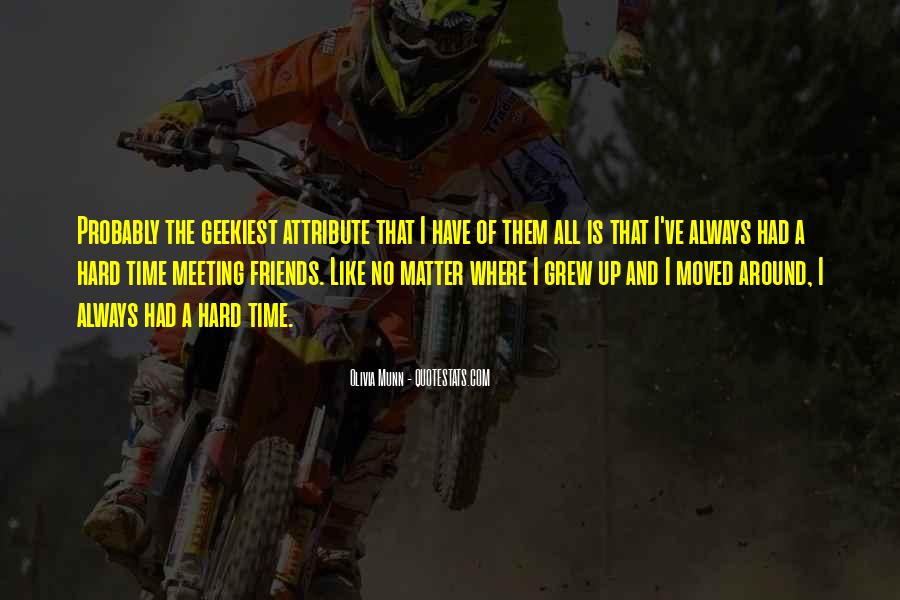 Quotes About Friends That Matter #1089720