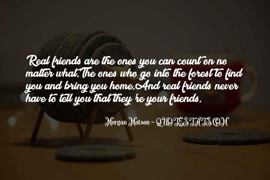 Quotes About Friends That Matter #1093215
