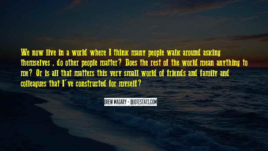 Quotes About Friends That Matter #1476636