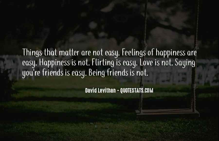 Quotes About Friends That Matter #1649129