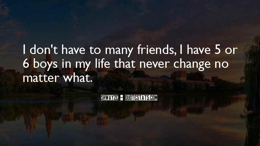 Quotes About Friends That Matter #363301