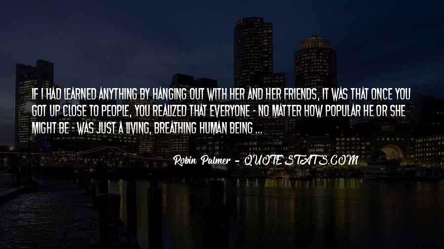 Quotes About Friends That Matter #658145