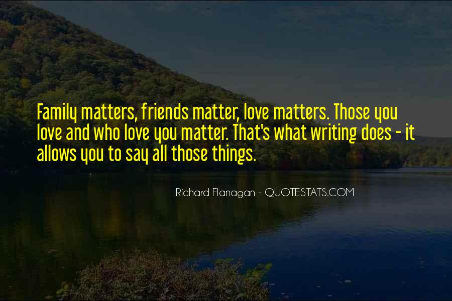 Quotes About Friends That Matter #661294