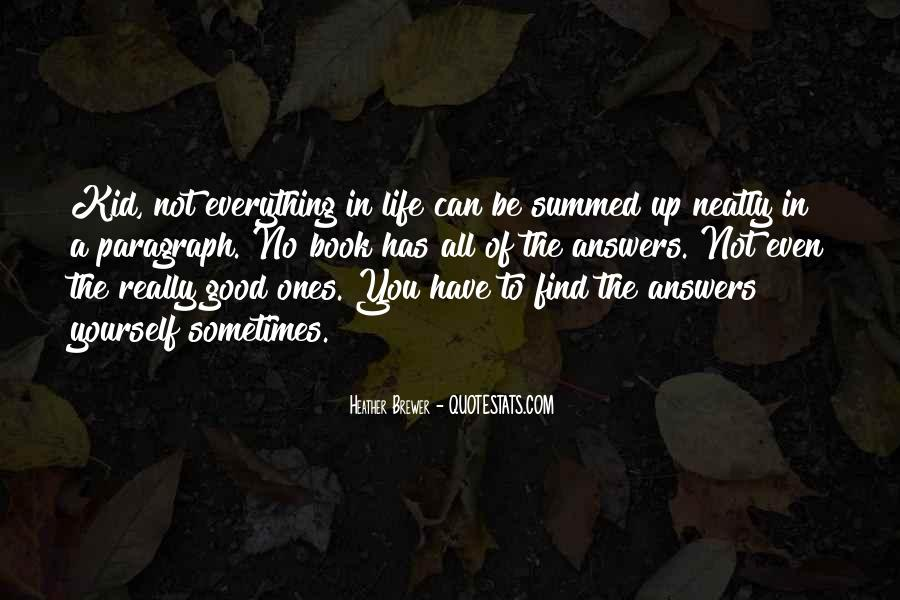 Quotes About Life Paragraph #1847338