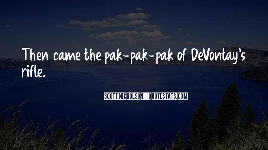 Quotes About Pak #631779