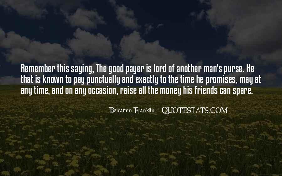 Quotes About Money Vs Friendship #1007558