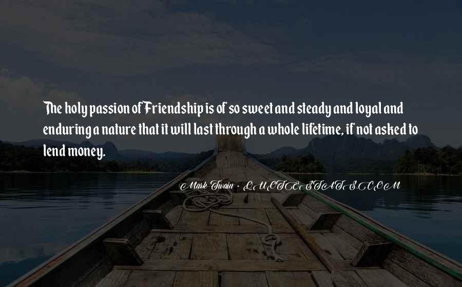 Quotes About Money Vs Friendship #1032352
