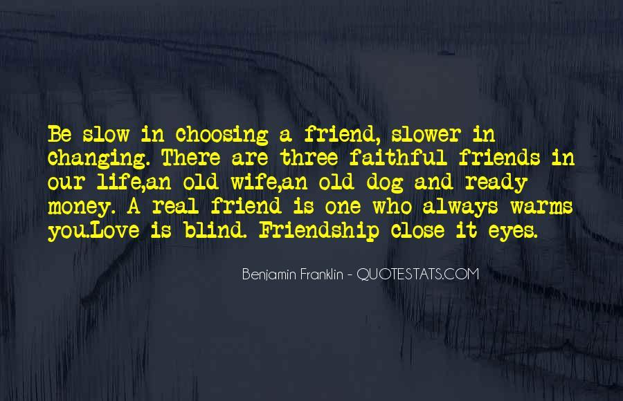 Quotes About Money Vs Friendship #1103983