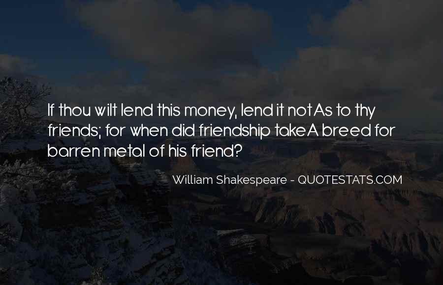 Quotes About Money Vs Friendship #137284