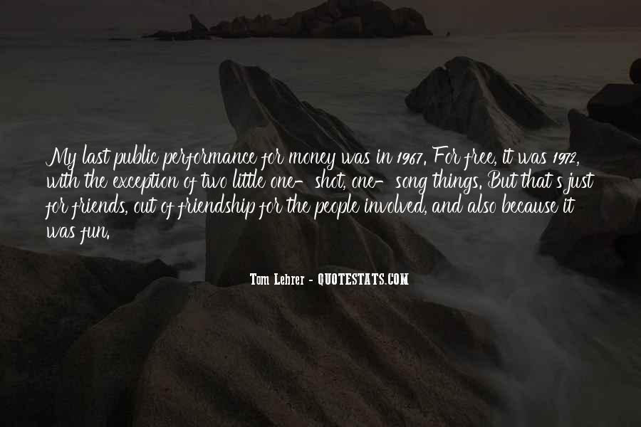 Quotes About Money Vs Friendship #21874