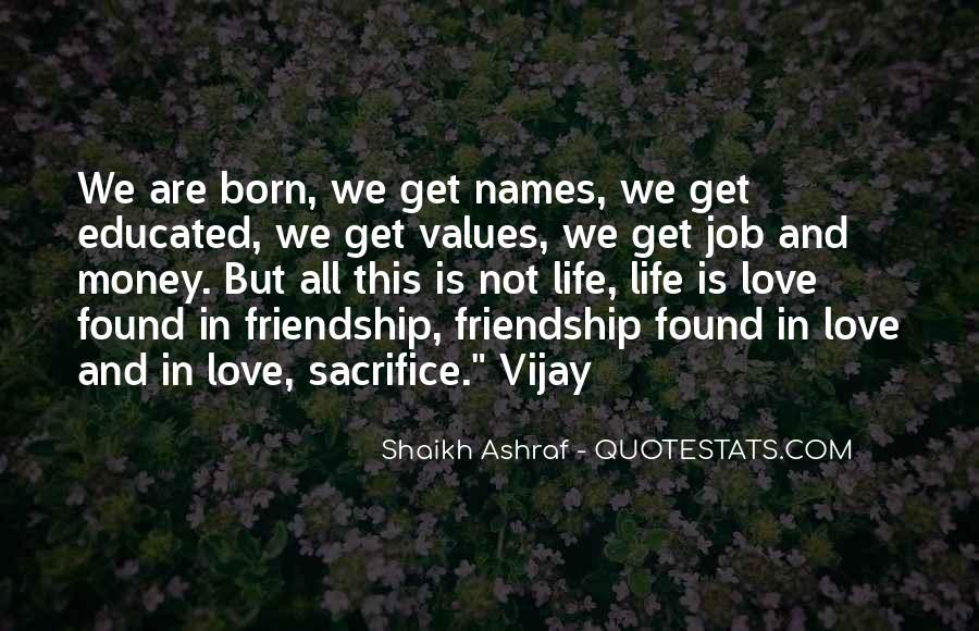 Quotes About Money Vs Friendship #246232