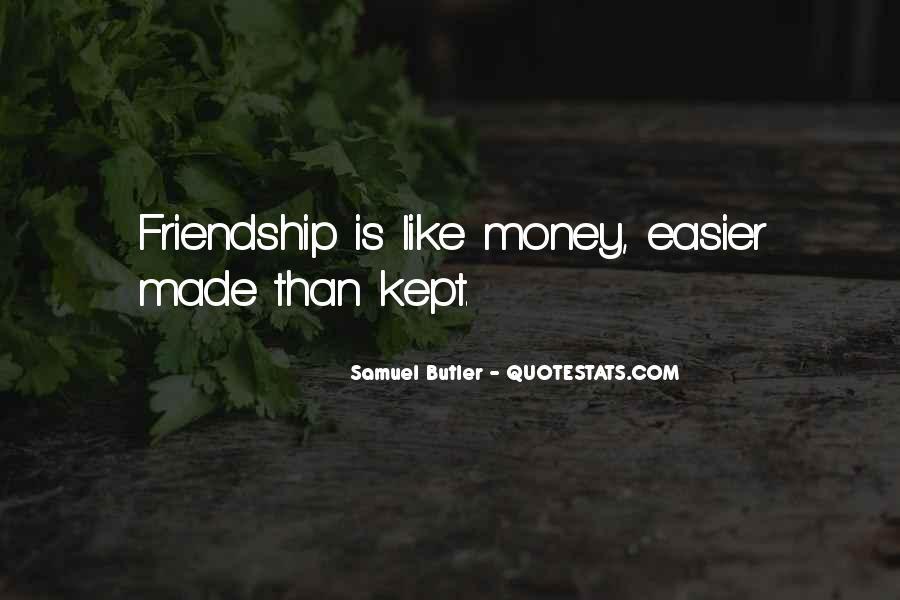 Quotes About Money Vs Friendship #386490