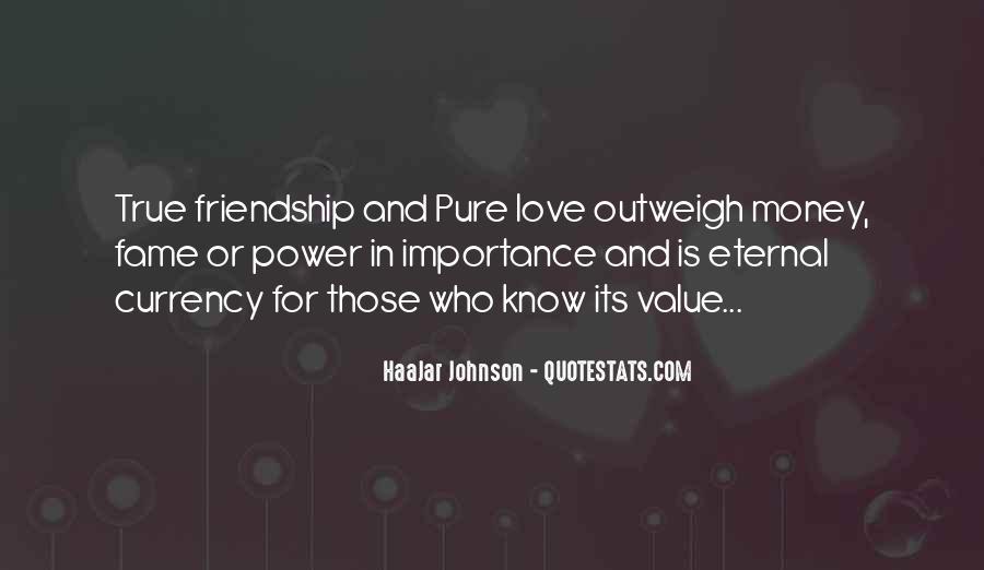 Quotes About Money Vs Friendship #592338