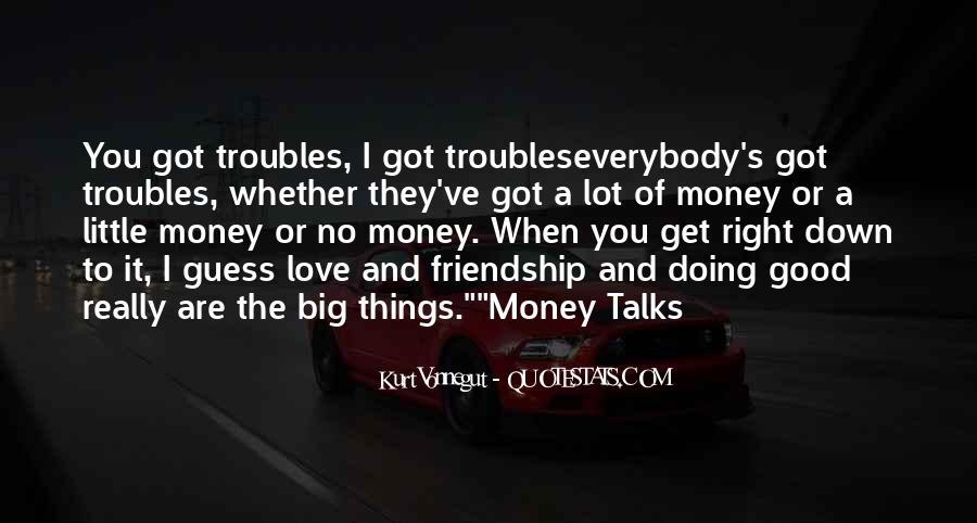 Quotes About Money Vs Friendship #603374