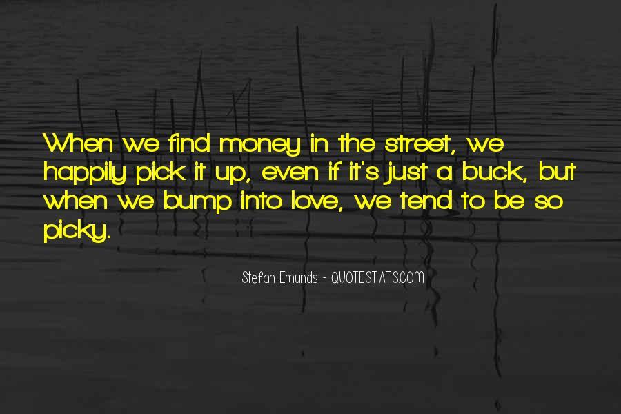 Quotes About Money Vs Friendship #609355