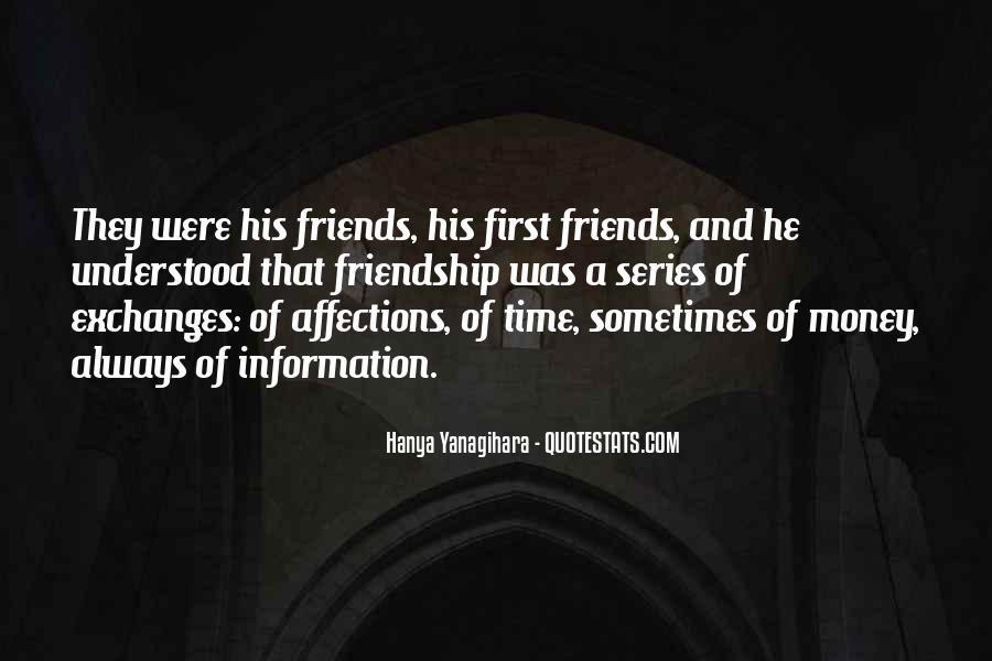 Quotes About Money Vs Friendship #682466