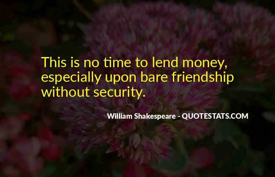 Quotes About Money Vs Friendship #783197