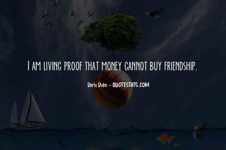 Quotes About Money Vs Friendship #822886