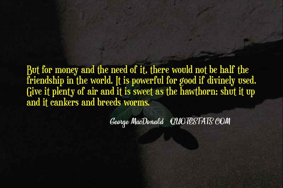 Quotes About Money Vs Friendship #890963
