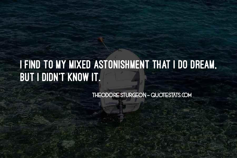 Quotes About Astonishment #532231