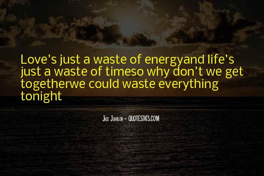 Quotes About Waste Of Time #117959