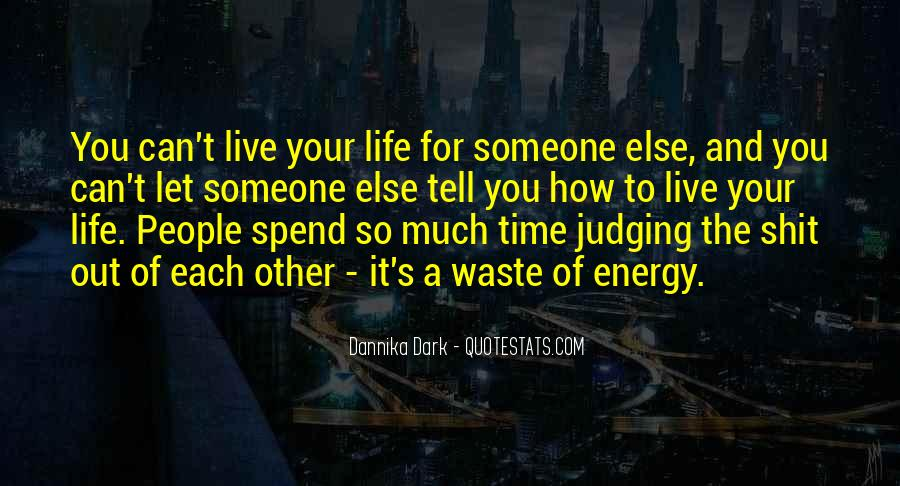 Quotes About Waste Of Time #118833