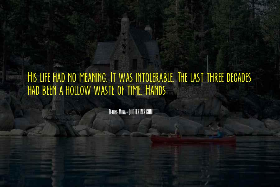 Quotes About Waste Of Time #123585
