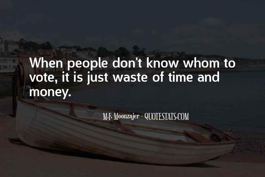 Quotes About Waste Of Time #141632