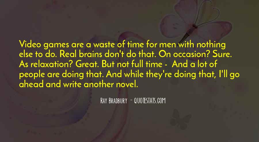 Quotes About Waste Of Time #152229