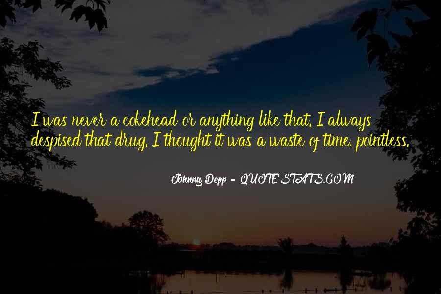 Quotes About Waste Of Time #15351