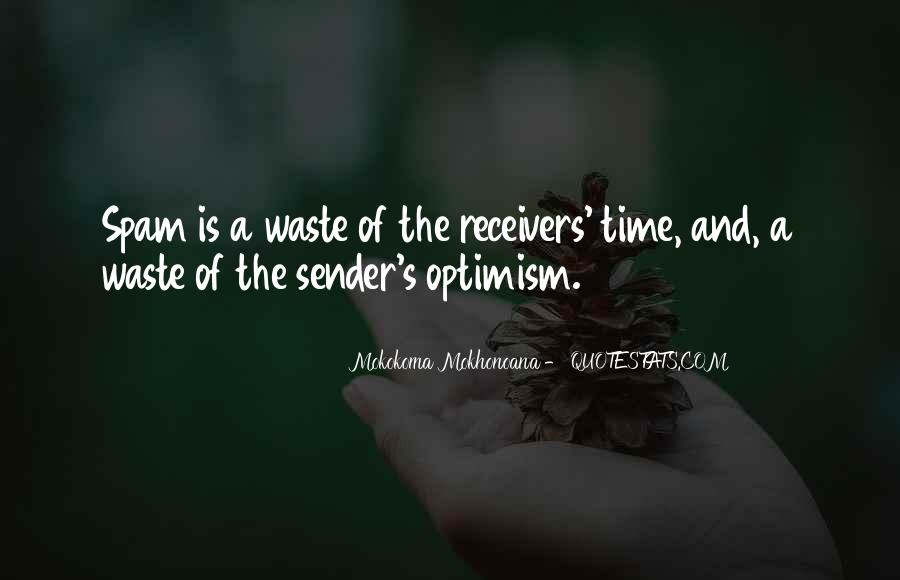 Quotes About Waste Of Time #154756