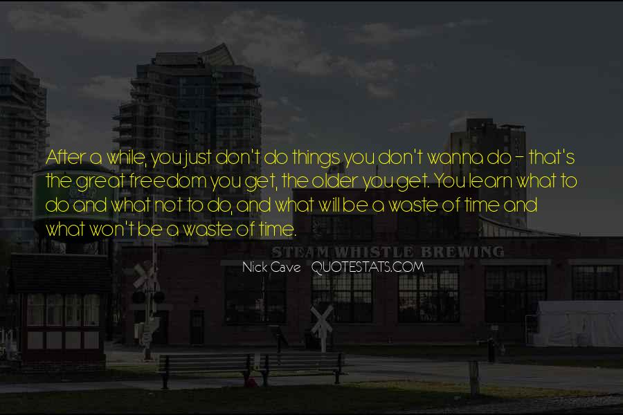Quotes About Waste Of Time #165031