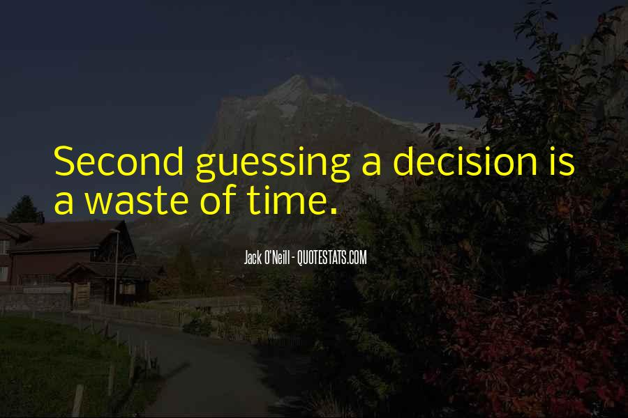 Quotes About Waste Of Time #19505