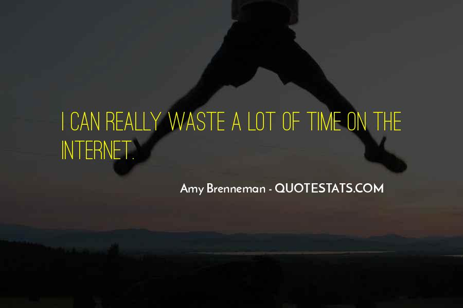 Quotes About Waste Of Time #201789