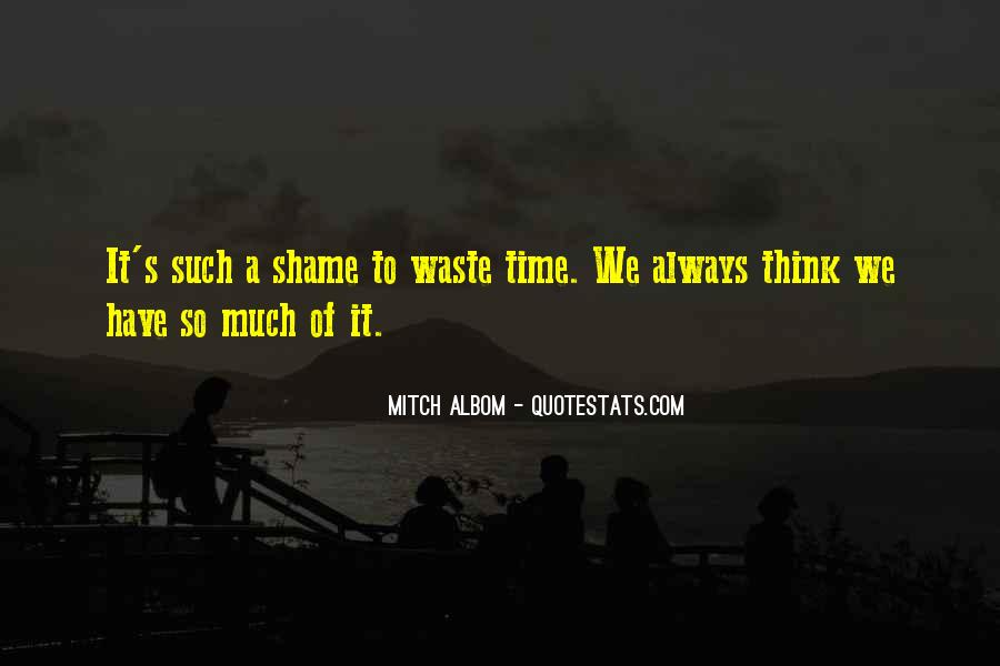 Quotes About Waste Of Time #23447