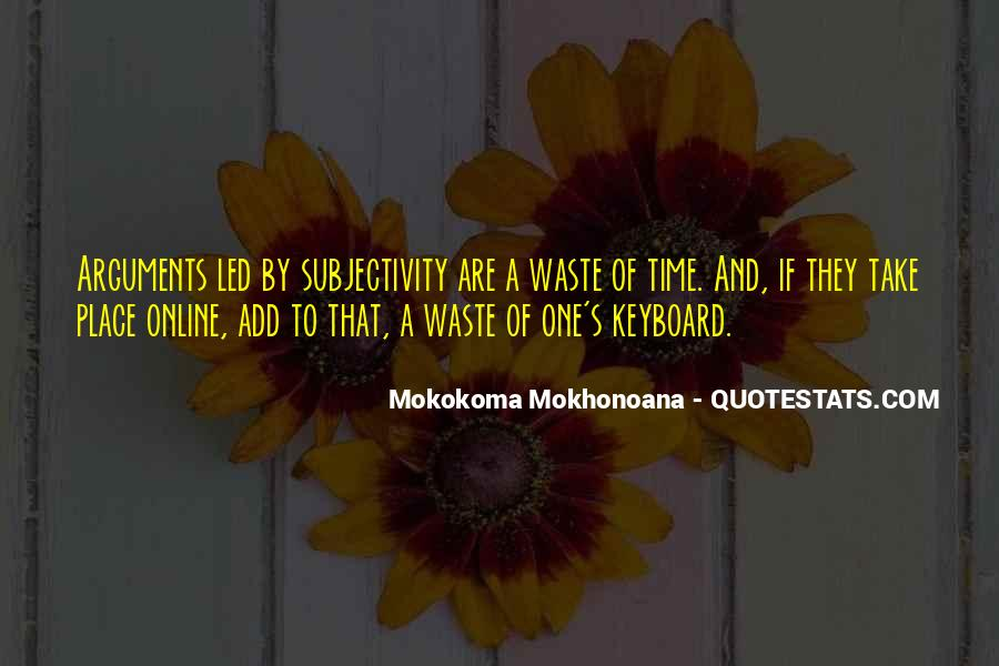 Quotes About Waste Of Time #30179