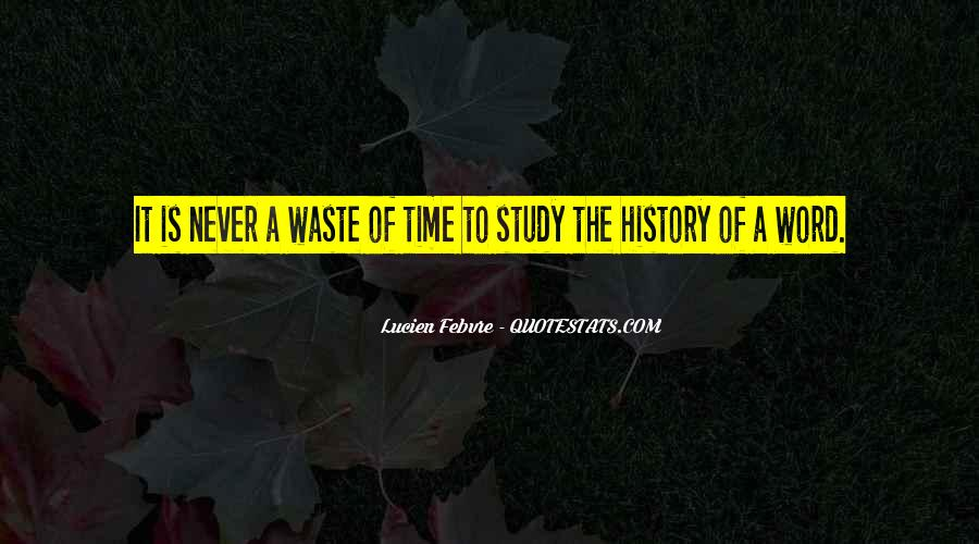 Quotes About Waste Of Time #35911