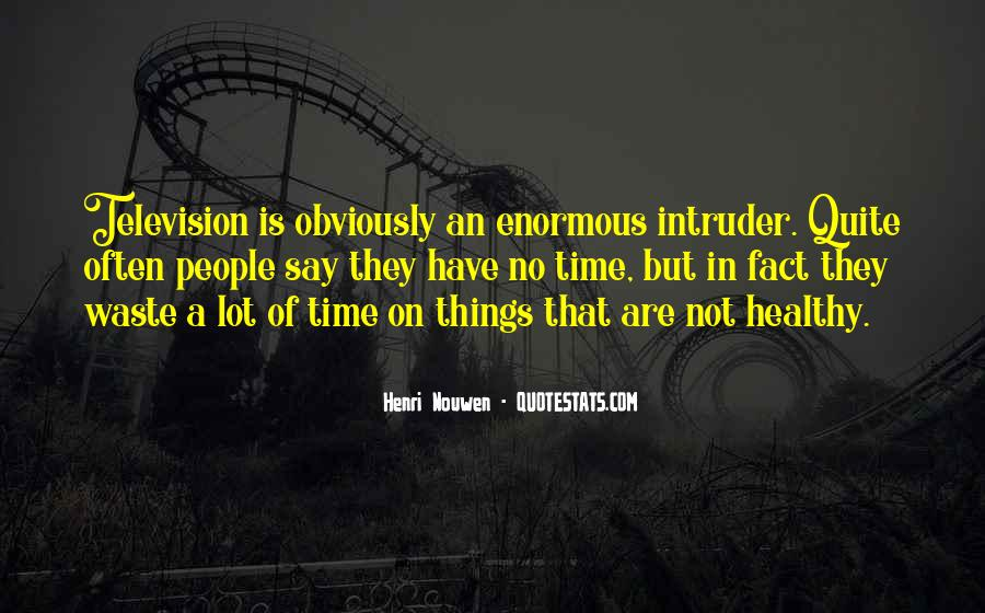 Quotes About Waste Of Time #42985