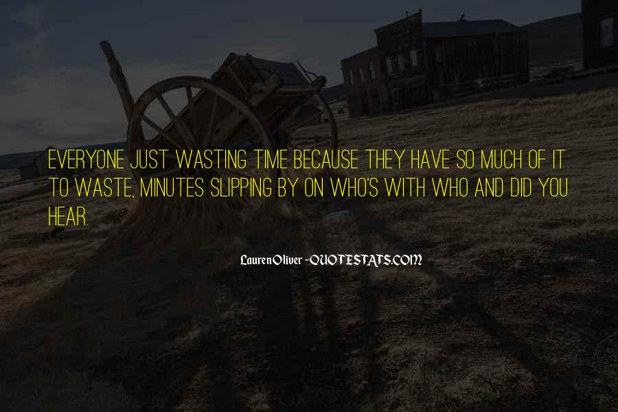 Quotes About Waste Of Time #54845