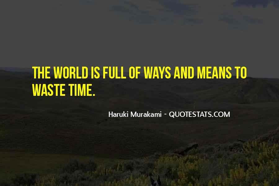 Quotes About Waste Of Time #89953